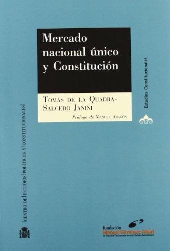 MERCADO NACIONAL UNICO Y CONSTITUCION