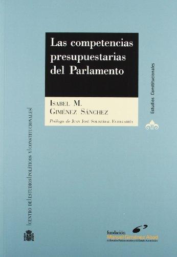 Las competencias presupuestarias del Parlamento - Giménez Sánchez, Isabel M.
