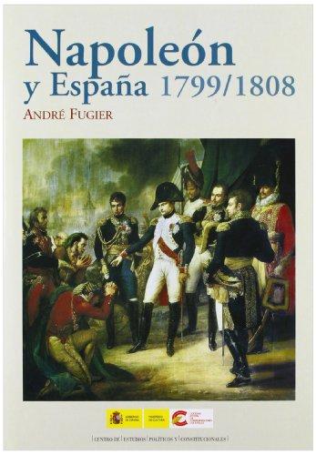 9788425914324: Napoleon y España, 1799-1808
