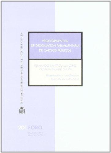 PROCEDIMIENTO DE DESIGNACIÓN PARLAMENTARIA DE CARGOS PÚBLICOS: Santaolalla Lòpez, Fernando;
