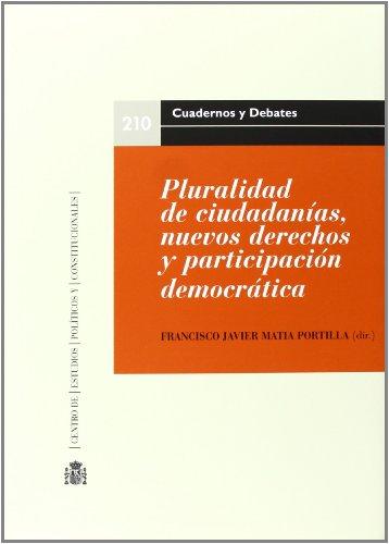 9788425915154: Pluralidad de ciudadanías, nuevos derechos y participación democrática