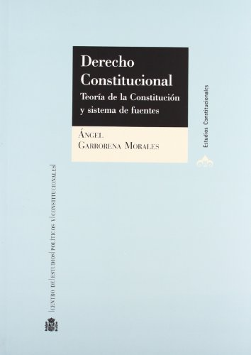 9788425915215: Derecho constitucional : teoría de la constitución y sistema de fuentes