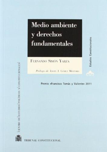 MEDIO AMBIENTE Y DERECHOS FUNDAMENTALES: Simón Yarza, Fernando