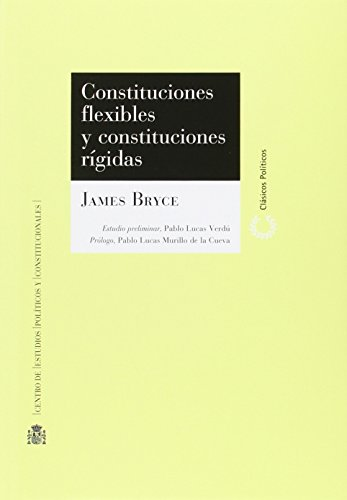 9788425916489: CONSTITUCIONES FLEXIBLES Y CONSTITUCIONES RIGIDAS