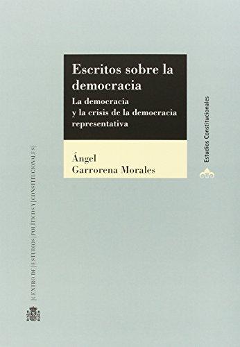 Escritos sobre la democracia: La democracia y: Garrorena Morales, Ángel