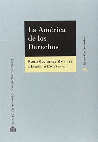 9788425917103: La América de los derechos (Estudios Constitucionales)