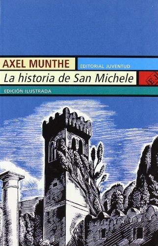 9788426101723: La Historia de San Michele (Spanish Edition)