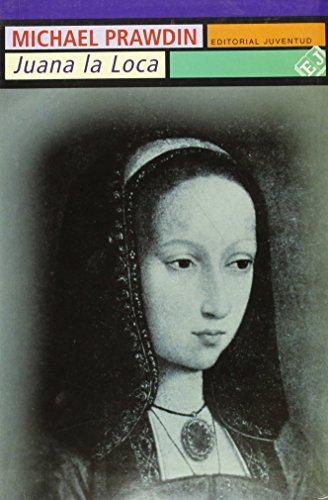 9788426101921: Juana La Loca (Spanish Edition)