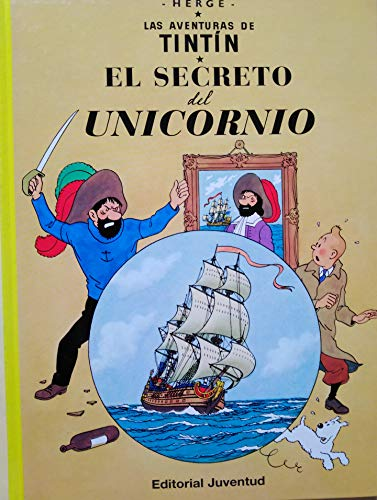 9788426102768: Las Aventuras de Tintin: El Secreto del Unicornio (Spanish edition of the Secret of the Unicorn)