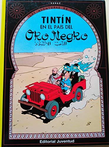 9788426102782: C- Tintín en el pais del Oro Negro (LAS AVENTURAS DE TINTIN CARTONE)