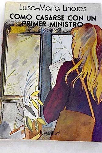 9788426104571: Cómo casarse con un primer ministro y otras narraciones (Spanish Edition)