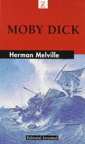 MOBY DICK / MOBY DICK (SPANISH EDITION): MELVILLE, HERMAN