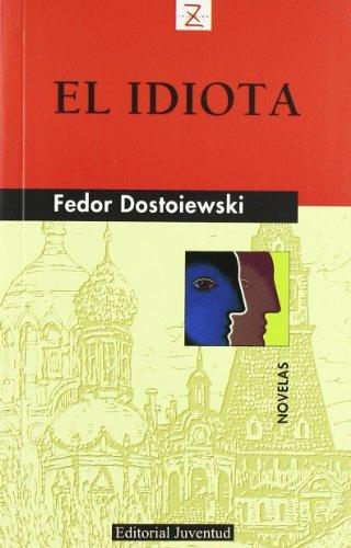 9788426105455: Idiota, El (Spanish Edition)