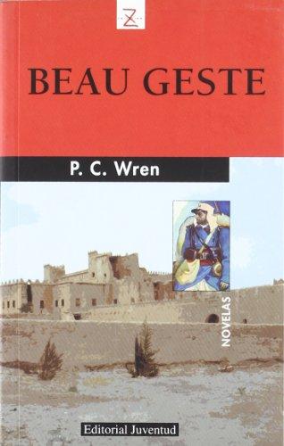 BEAU GESTE (Spanish Edition): WREN P. C.