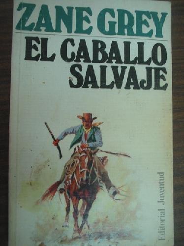 9788426106353: EL CABALLO SALVAJE