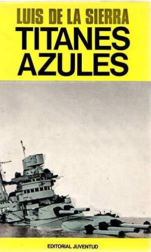 9788426107275: TITANES AZULES (FUERA DE CATALOGO)