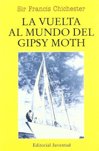 9788426107442: La vuelta al mundo del Gipsy Moth (EN EL MAR Y LA MONTAÑA)