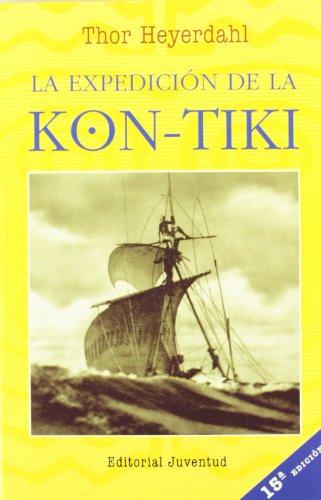 9788426107480: La Expedicion de La Kon Tiki (Spanish Edition)