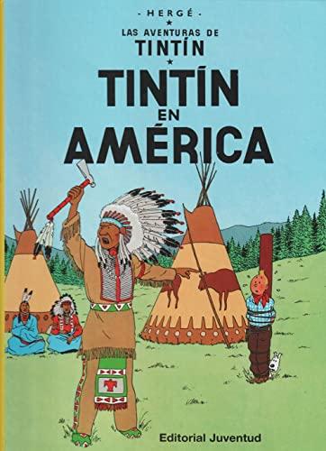 9788426108166: Tintin en America (Las Aventuras De Tintin/ the Adventures of Tintin) (Spanish Edition)