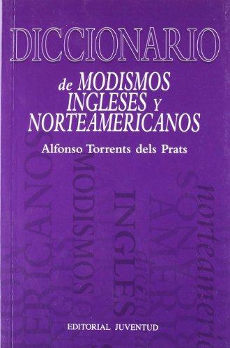 Diccionario De Modismos Ingleses Y Norteamericanos / Dictionary of English and American Idioms...