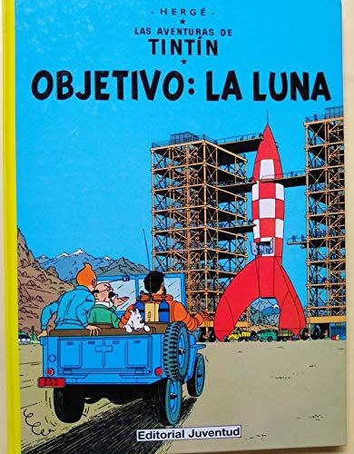 9788426108654: Las Aventuras de Tintin - Objetivo: La Luna (Spanish Edition)