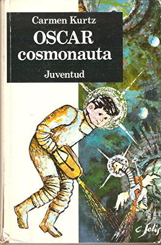 9788426109019: Oscar, Cosmonauta/Oscar, the Cosmonaut (Spanish Edition)