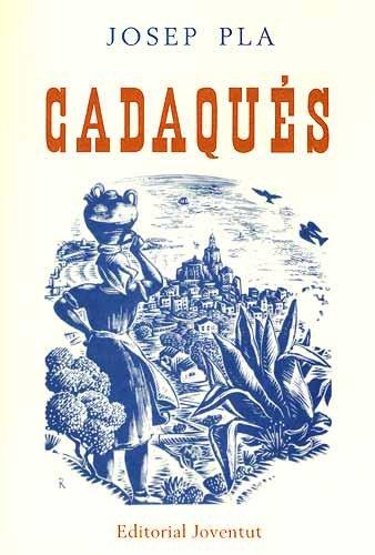 9788426109316: Cadaqués - catala (FUERA DE CATALOGO)