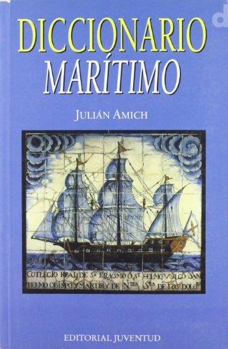 Diccionario marítimo: Julián Amich