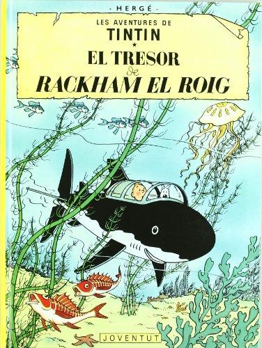 9788426111760: El tresor de Rackham el Roig (LES AVENTURES DE TINTIN CATALA)