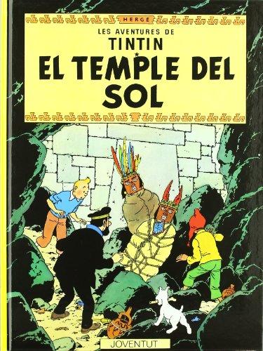 EL TEMPLE DEL SOL - Les Aventures de Tintin: Herge