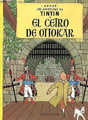 9788426114150: Tintin - El Cetro de Ottokar (Spanish Edition)