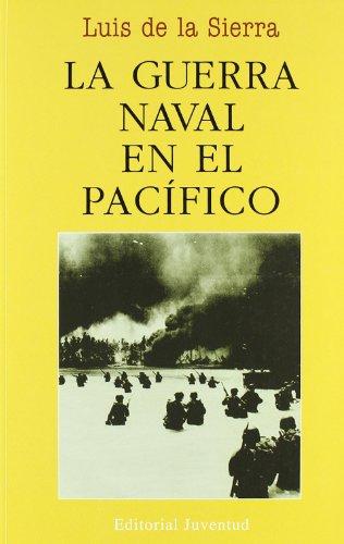 9788426115904: La Guerra Naval En El Pacifico/ Naval War in the Pacific (Viajes Y Expediciones / Voyages and Expeditions) (Spanish Edition)