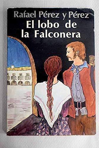 9788426116246: El Lobo De La Falconera