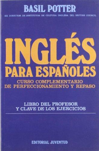 9788426116574: Ingles Para Espanoles - Libro Profesor (Spanish Edition)