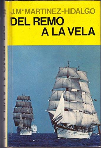 del Remo a la Vela (Spanish Edition): Jose Maria Martinez-Hidalgo