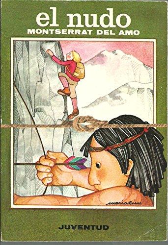 9788426116918: El Nudo/ The Knot (Spanish Edition)