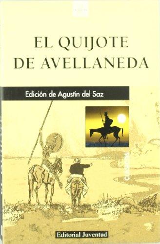 El ingenioso hidalgo Don Quijote de la: Alonso Fernandez De