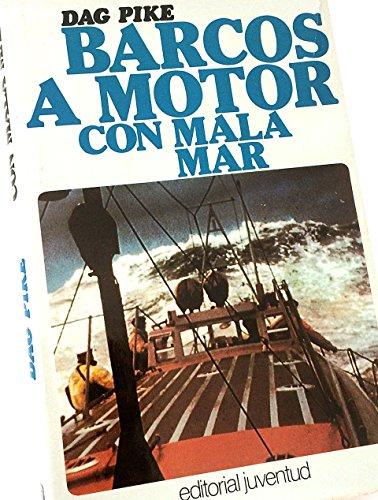 9788426117236: Barcos a Motor Con Mala Mar (Spanish Edition)