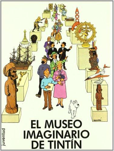 9788426118936: El Museo Imaginario de Tin Tin (Spanish Edition)