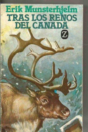9788426120106: TRAS LOS RENOS DEL CANADA