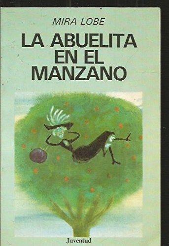 9788426120489: LA ABUELITA EN EL MANZANO(RUSTICA)