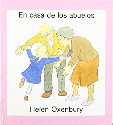 En Casa de Los Abuelos (Spanish Edition): Oxenbury, Helen