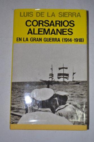 9788426121479: CORSARIOS AL. GRAN GUERRA (EN EL MAR Y LA MONTA�A)
