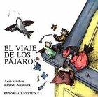 El Viaje de Los Pajaros: Alcantara, Ricardo, Asun, Esteban