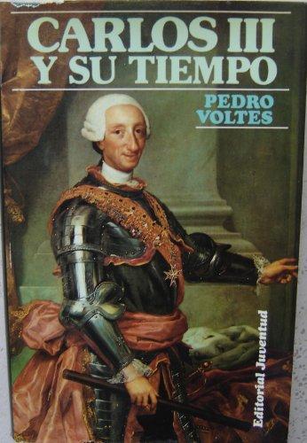 9788426123923: Carlos III y Su Tiempo / Tercera Edicion Revisada / Coleccion Grandes Biografias / King of Spain (Spanish Edition) Charles