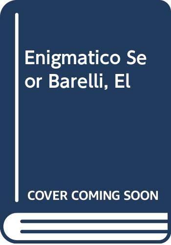 Enigmatico Seor Barelli, El: de Moor, Bob