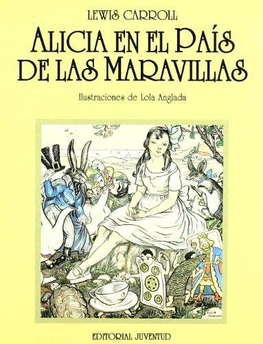 ALICIA EN EL PAIS MARAVILLAS (R): CARROLL,LEWIS.