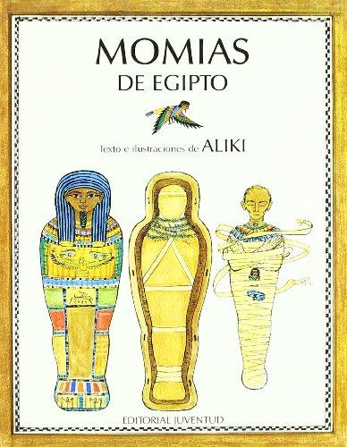 9788426126948: Momias De Egipto (LIBROS DE ALIKI)