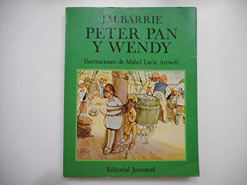 9788426127389: Peter Pan y Wendy: La Historia del Ni~no Que No Quiso Crecer / (Spanish Edition)