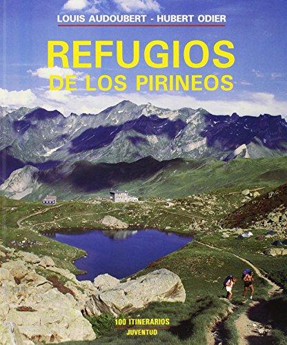 9788426127648: LOS REFUGIOS DE LOS PIRINEOS